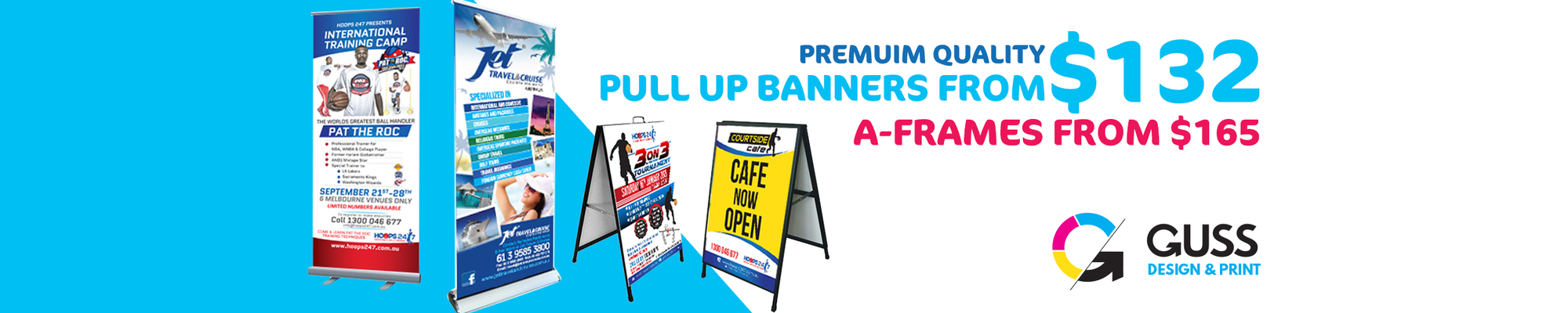Pull up Banners  A-Frames